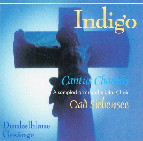 Oad Siebensee CD Indigo Cantus Choralis - Dunkelblaue Gesänge