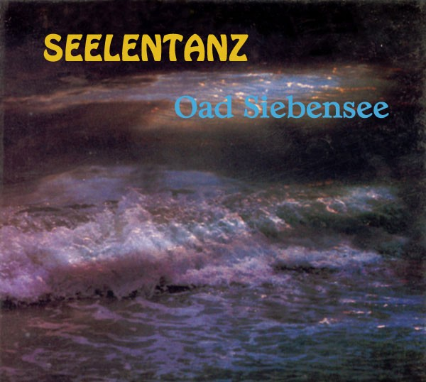 Oad Siebensee CD Seelentanz